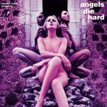 Angels_Die_Hard