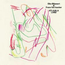 Elko Blijweert & Frans Van Isacker, Atlajala Land | Heaven Hotel Presents