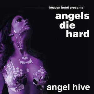 angelsdiehard.angelhive